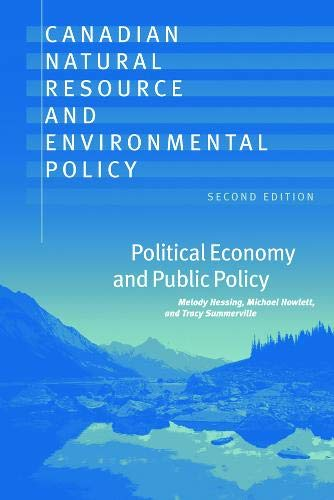 9780774811811: Canadian Natural Resource and Environmental Policy, 2nd ed.: Political Economy and Public Policy