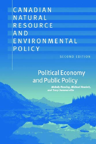 9780774811880: Canadian Natural Resource and Environmental Policy, 2nd ed.: Political Economy and Public Policy