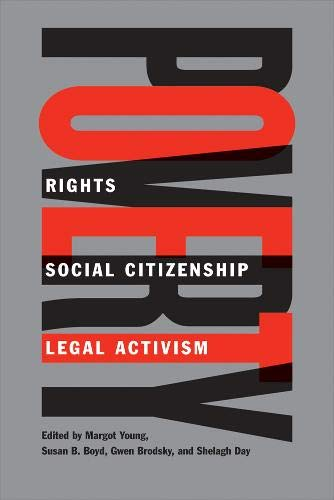 9780774812887: Poverty: Rights, Social Citizenship, and Legal Activism (Law and Society)