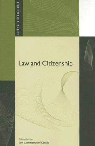 9780774813006: Law and Citizenship (Legal Dimensions)