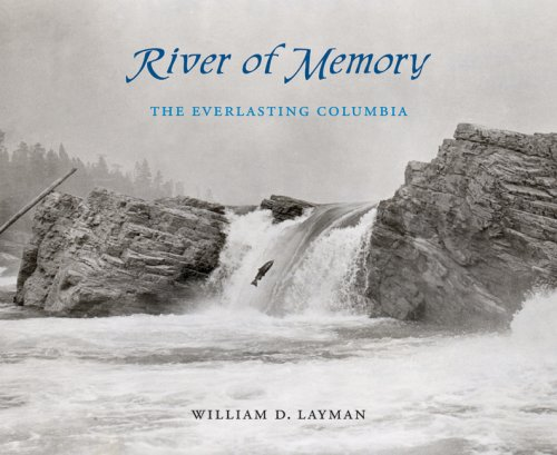 9780774813037: River of Memory: The Everlasting Columbia