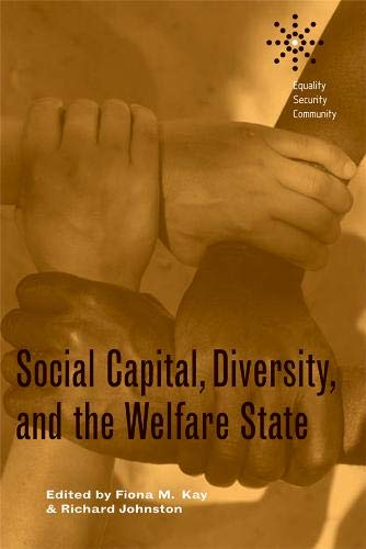 9780774813099: Social Capital, Diversity, and the Welfare State (Equality, Security, Community,)