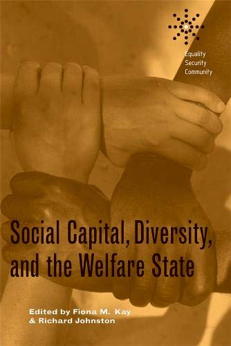 9780774813105: Social Capital, Diversity, and the Welfare State (Equality | Security | Community)