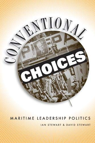 9780774813426: Conventional Choices: Maritime Leadership Politics
