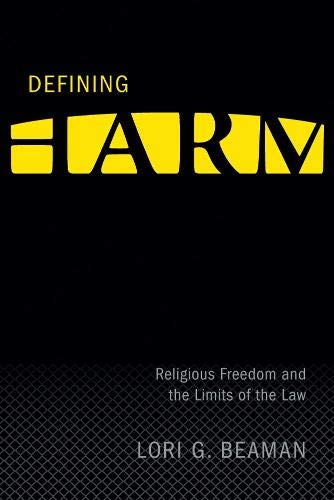 9780774814300: Defining Harm: Religious Freedom and the Limits of the Law