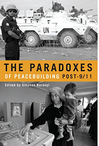 The Paradoxes of Peacebuilding Post-9/11 (Hardback)