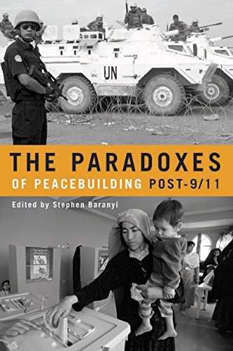 9780774814522: Paradoxes of Peacebuilding Post-9/11