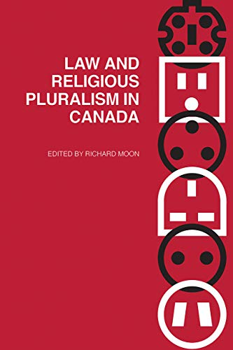 9780774814973: Law and Religious Pluralism in Canada (Law and Society Series)