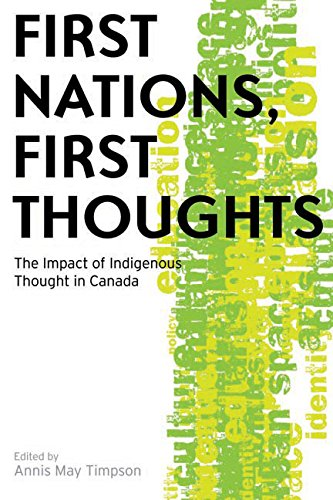 9780774815512: First Nations, First Thoughts: The Impact of Indigenous Thought in Canada