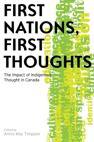 9780774815529: First Nations, First Thoughts: The Impact of Indigenous Thought in Canada