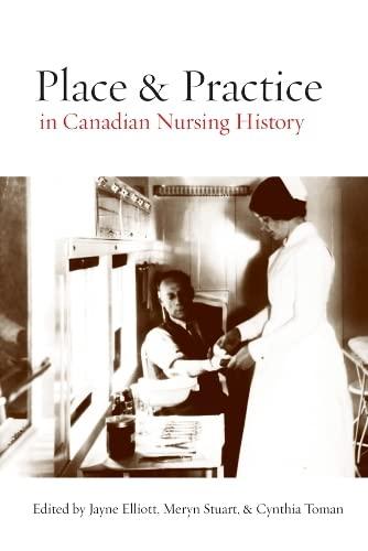 Place and Practice in Canadian Nursing History: Jayne Elliott, Meryn