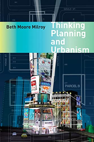 Thinking Planning and Urbanism: Beth Moore Milroy