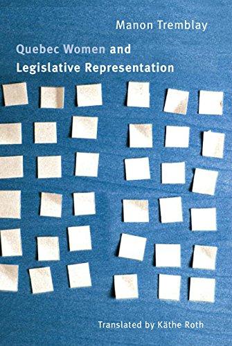 Quebec Women and Legislative Representation (Hardback): Professor Manon Tremblay