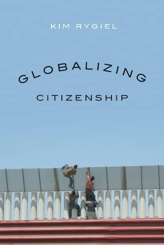 9780774818049: Globalizing Citizenship