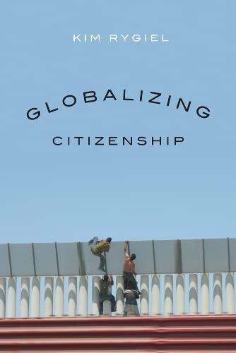 9780774818056: Globalizing Citizenship