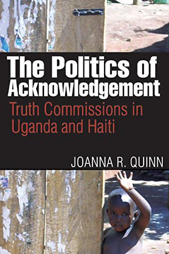 9780774818476: The Politics of Acknowledgement: Truth Commissions in Uganda and Haiti (Law and Society (Paperback))