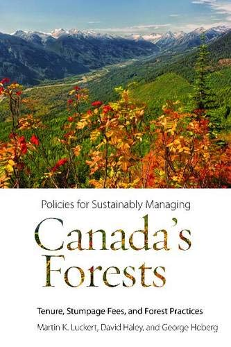 Policies for Sustainably Managing Canada's Forests (Hardcover): Martin K. Luckert