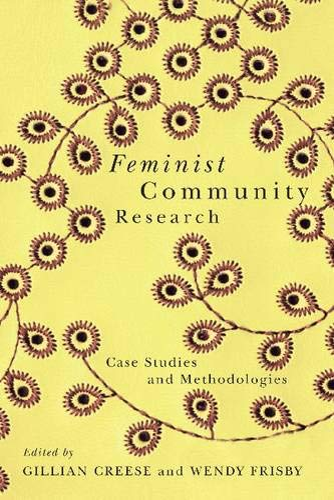 Feminist Community Research: Case Studies and Methodologies