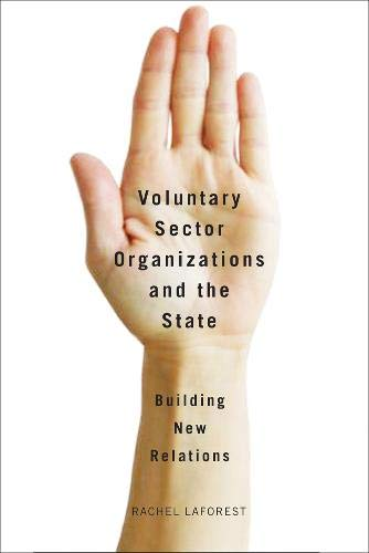 9780774821452: Voluntary Sector Organizations and the State: Building New Relations