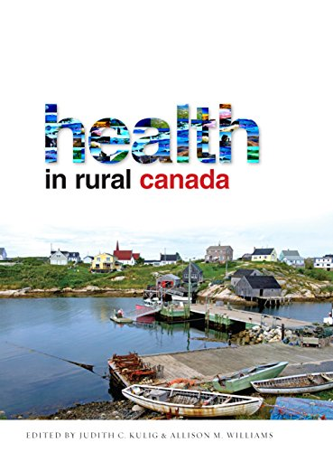 9780774821728: Health in Rural Canada