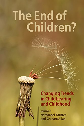 The End of Children?: Changing Trends in Childbearing and Childhood (Hardback)