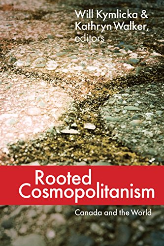 Rooted Cosmopolitanism: Canada and the World (Hardback)