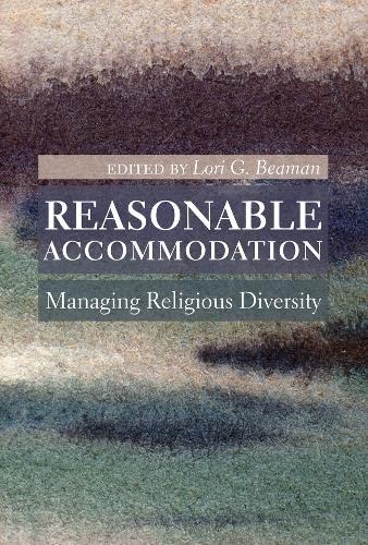 Reasonable accommodation; managing religious diversity: Beaman, Lori G.