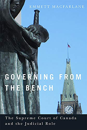 9780774823517: Governing from the Bench (Law and Society Series)