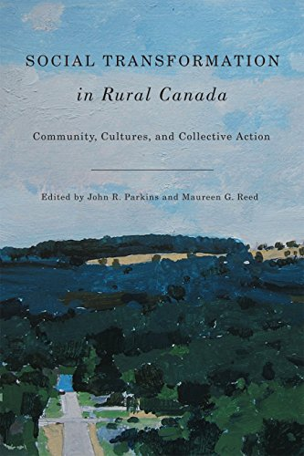 Social Transformation in Rural Canada: Community, Cultures, and Collective Action (Hardback)