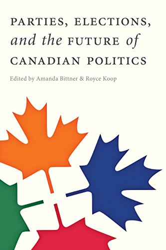 9780774824095: Parties, Elections, and the Future of Canadian Politics