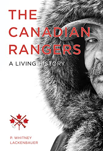 9780774824538: The Canadian Rangers (Studies in Canadian Military History Series)