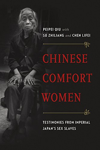 9780774825450: Chinese Comfort Women: Testimonies from Imperial Japan's Sex Slaves