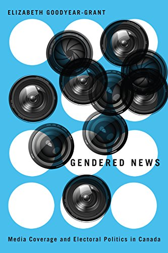 9780774826242: Gendered News: Media Coverage and Electoral Politics in Canada