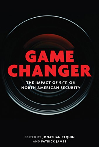 Game Changer: The Impact of 9/11 on North American Security