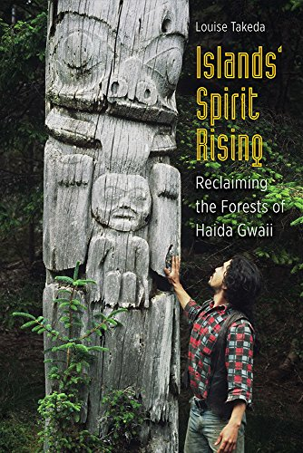 9780774827669: Islands' Spirit Rising: Reclaiming the Forests of Haida Gwaii