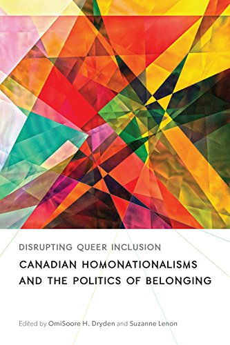 9780774829434: Disrupting Queer Inclusion: Canadian Homonationalisms and the Politics of Belonging (Sexuality Studies)