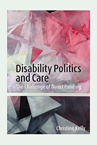 9780774830096: Disability Politics and Care: The Challenge of Direct Funding