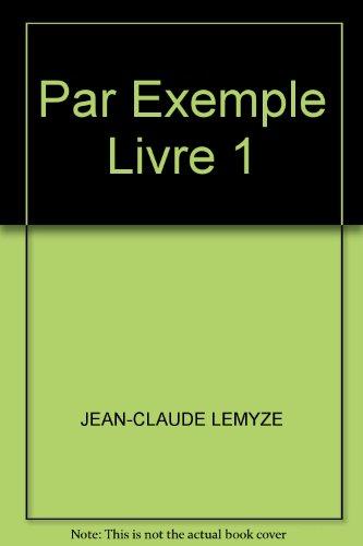 9780775114379: Par Exemple Livre 1