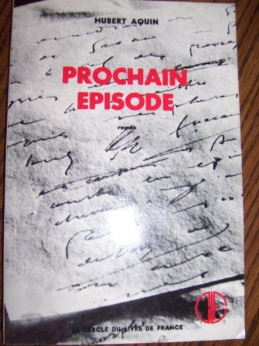 9780775300628: Prochain Episode