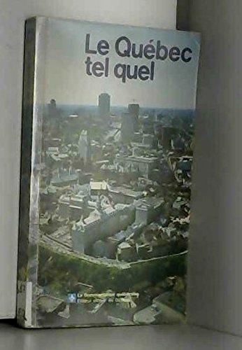 Le Quebec tel quel (Collection Connaissance du Quebec) (French Edition): n/a