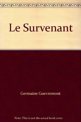 9780775505122: Le Survenant
