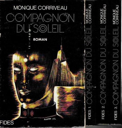9780775505924: Compagnon du soleil: [roman] (Collection Intermondes) (French Edition)