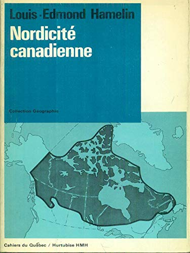 9780775800340: Nordicite canadienne (Les Cahiers du Quebec ; 18) (French Edition)