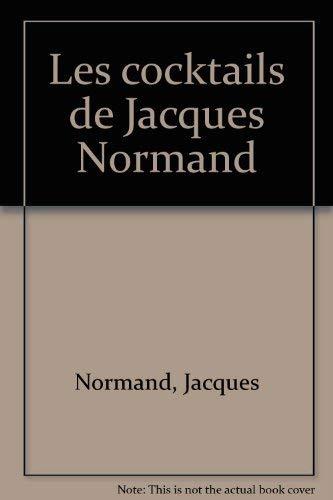 9780775903027: Les cocktails de Jacques Normand (French Edition)