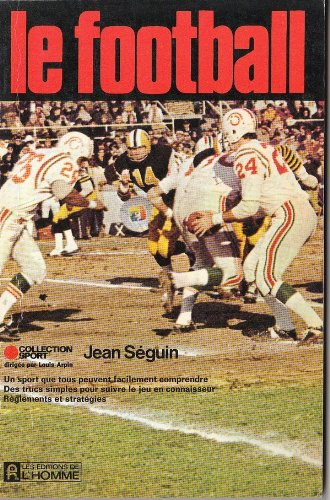 Le football (Collection Sport) (French Edition): Seguin, Jean