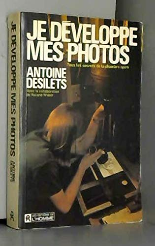 9780775903980: Je développe mes photos