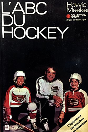 ABC DU HOCKEY by Meeker, Howie: Howie Meeker