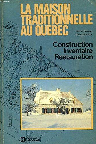 9780775904116: La maison traditionnelle au Québec (French Edition)