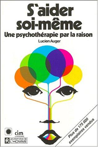9780775904406: S'aider soi-même : Une psychothérapie par la raison