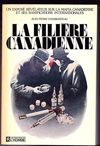 La filiere canadienne (French Edition): Charbonneau, Jean-Pierre